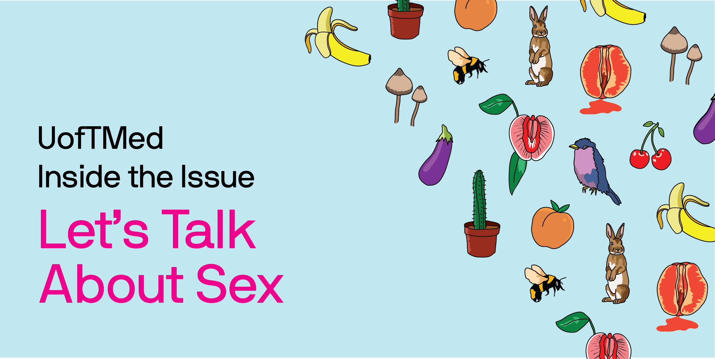 UofTMed Inside the Issue: Let's Talk About Sex