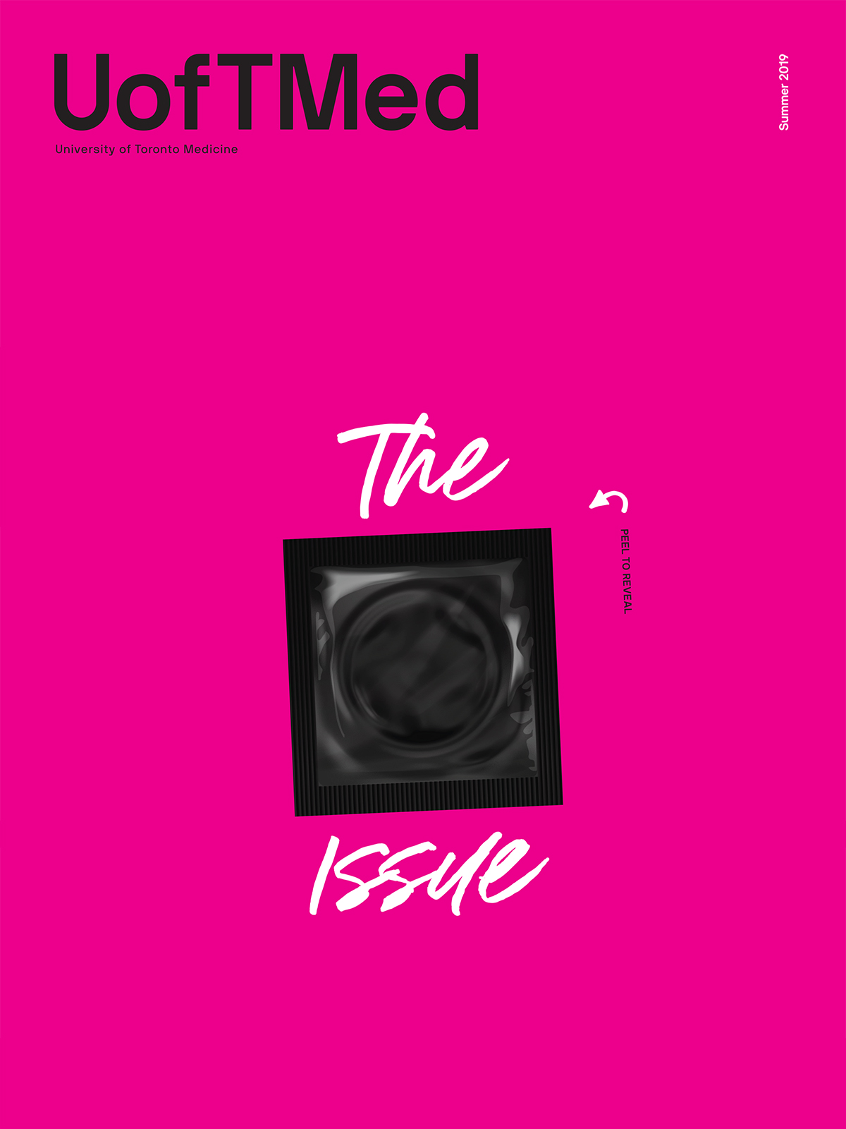 The Sex Issue - UofTMed Magazine